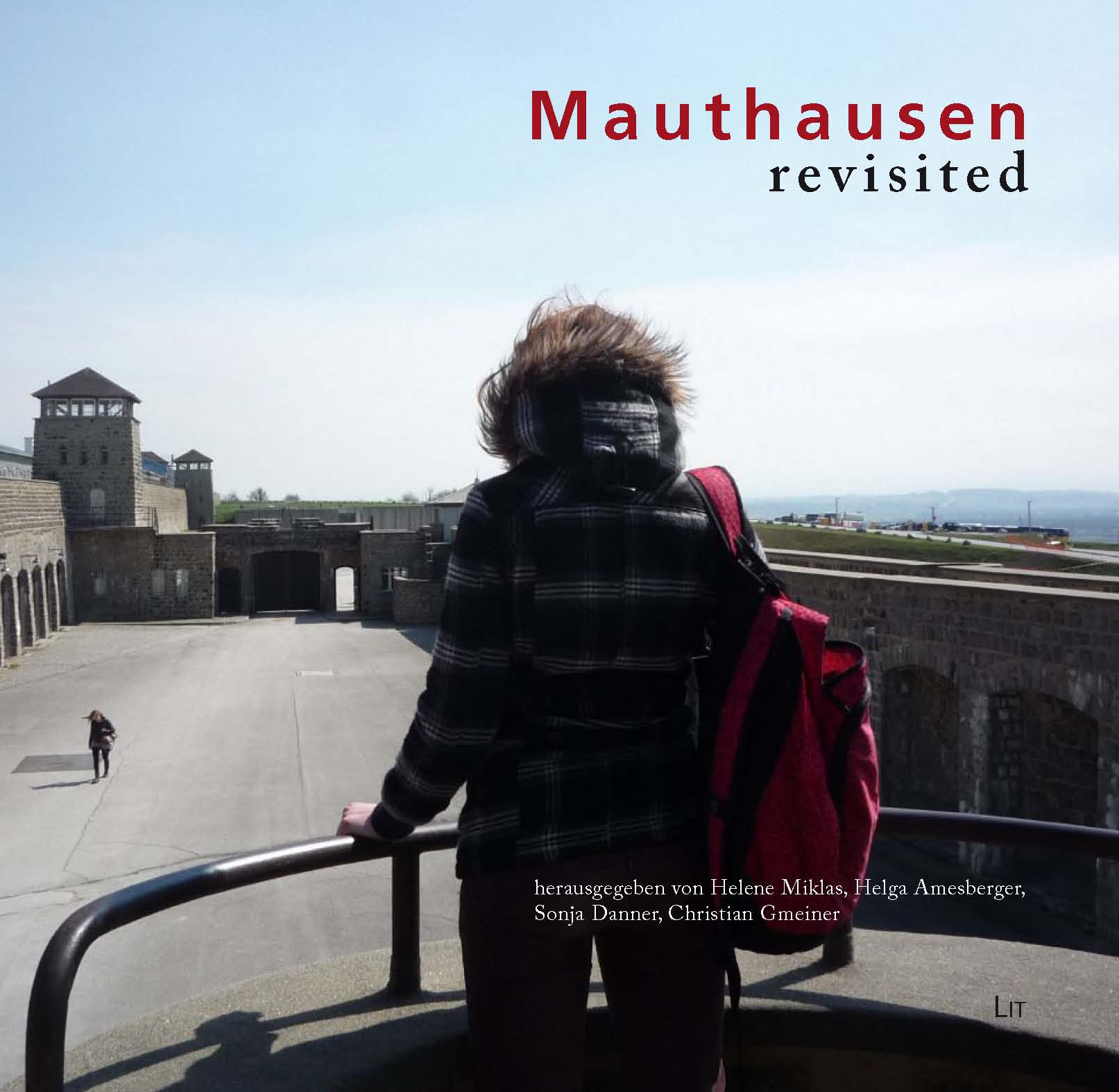 Mauthausen Revisited